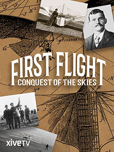 First Flight: Conquest of the Skies