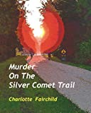 Murder on the Silver Comet Trail, Charlotte Fairchild, 144045325X