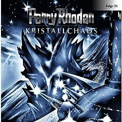 Kristallchaos (Perry Rhodan Sternenozean 35)