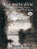 Les Nuits d'?t?: Complete Song Cycle in Full Score and Vocal Score by Berlioz, Hector (2013) Paperback