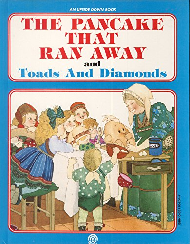 The Pancake That Ran Away/Toads and Diamonds (Upside Down Books) (English and Italian Edition)