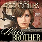 Blood Brother: In the President's Service - Episode 3 | Ace Collins