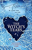 The Witch's Tears (The Witch's Kiss Trilogy
