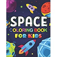 Space Coloring Book For Kids: A Variety Of