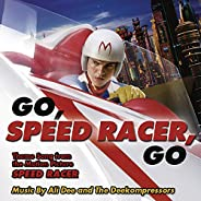 Go Speed Racer Go (Theme Song from the Motion Picture Speed Racer)
