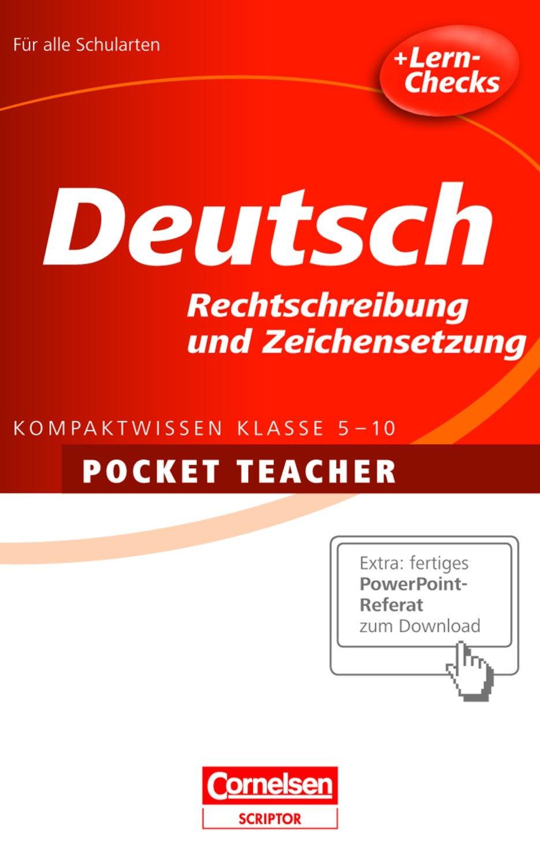 Deutsch. Sekundarstufe I. Rechtschreibung und Zeichensetzung (Cornelsen Scriptor - Pocket Teacher)