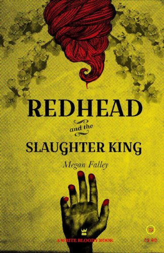 Redhead and the Slaughter King: A Collection of Poetry by Write Bloody Publishing