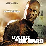 Live Free Or Die Hard (Original Motion Picture Soundtrack)