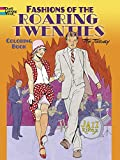 Fashions of the Roaring Twenties Coloring Book (Dover Coloring Books)