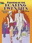 Fashions of the Roaring Twenties Colo...