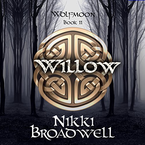 Willow: Wolfmoon, Book 2