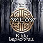 Willow: Wolfmoon, Book 2 | Nikki Broadwell