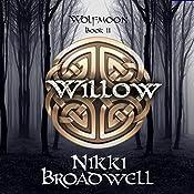 Willow: Wolfmoon, Book 2 | Nikki Broadwell