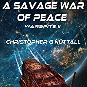 A Savage War of Peace: Ark Royal, Book 5 | Christopher G. Nuttall