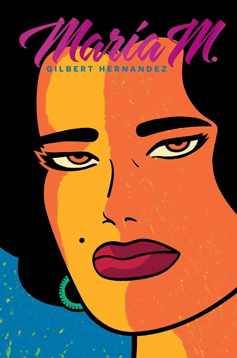 Amazon Com Maria M Vol 1 2 Love And Rockets 9781683960164 Hernandez Gilbert Books Well do you know about the buzz on maggie? maria m vol 1 2 love and rockets
