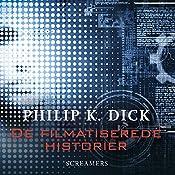 Screamers (De filmatiserede historier) | Philip K. Dick