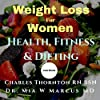 Weight Loss for Women: Health, Fitness & Dieting