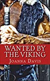 Wanted By The Viking (Medieval, Viking, Historical Romance)