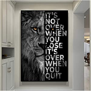Animal Wall Decor Painting Lion Poster Its Over When You Quit Insparing Phrase Canvas Prints for Home Office Wall Decor 70x100cm(28x40in)