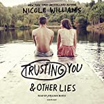 Trusting You & Other Lies | Nicole Williams
