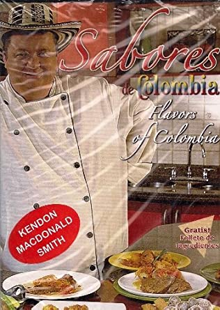 Sabores De Colombia Flavors of Colombia