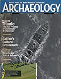 img - for Archaeology : Articles- Excavating Tel Kedesh; Ancient Germany's Metal Traders; Archaeology of The Titanic; Games Ancient People Played in Americans book / textbook / text book