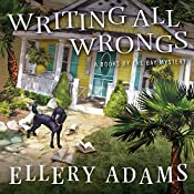 Writing All Wrongs: Books by the Bay Mystery Series, Book 7   Ellery Adams