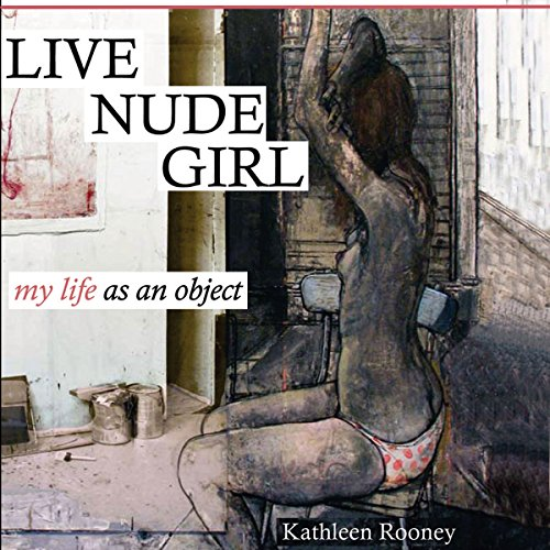 Live Nude Girl: My Life as an Object