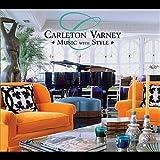 Carleton Varney Music With Style