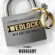 Ep. 1: Monogamy Radio/TV Program by Kurt Braunohler, Lauren Cook
