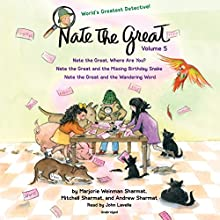 Nate the Great Collected Stories: Volume 5 Audiobook by Andrew Sharmat, Mitchell Sharmat, Marjorie Weinman Sharmat Narrated by John Lavelle