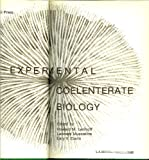 Experimental Coelenterate Biology, Howard M. Lenhoff and Leonard Muscatine, 0870224549