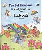 I've Got Rainbows!, Ladybug Magazine Staff, 0812600282