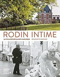 Rodin Intime par Bénedicte Garnier