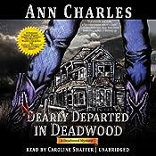 Nearly Departed in Deadwood: Deadwood Mystery, Book 1   Ann Charles