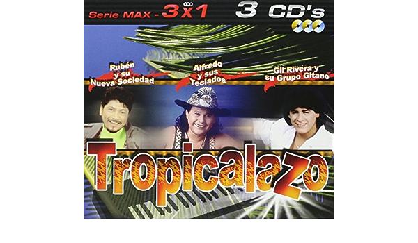 Tropicalazo:Serie Max 3x1: Alfredo Y Teclados, Gil Rivera ...