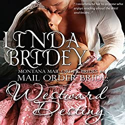 Mail Order Bride - Westward Destiny