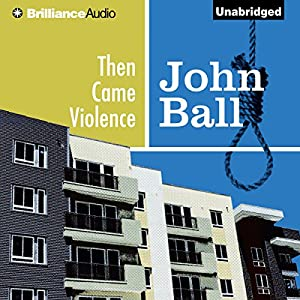 Then Came Violence Audiobook