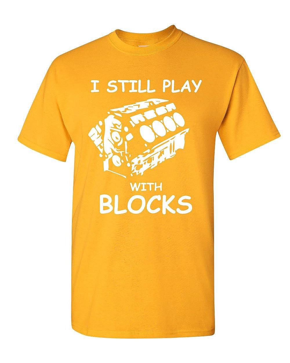 c32216ff0c I Still Play with Blocks T-Shirt Funny Car Mechanic Engine Tee Shirt |  Amazon.com