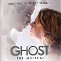 Ghost The Musical - Original Cast Recording