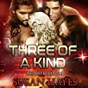 Three of a Kind: The Drift, Book 4 Audiobook by Susan Hayes Narrated by Tieran Wilder