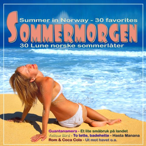 Sommermorgen: Summer in Norway