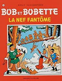 Bob et Bobette, tome 141 : La nef fantôme par Vandersteen