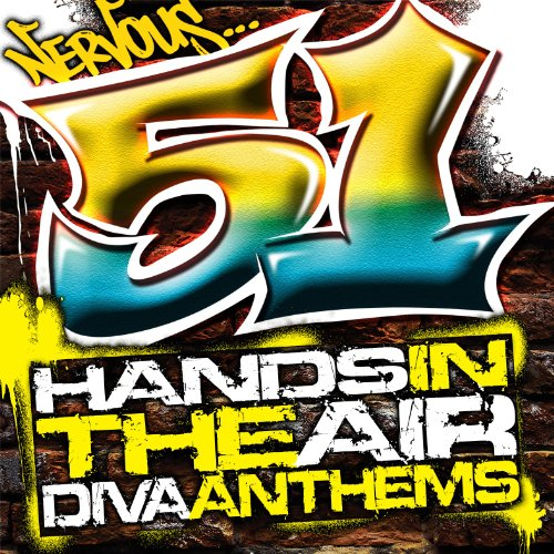 Nervous: 51 Hands In The Air -...