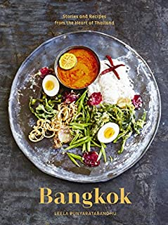 Book Cover: Bangkok: Recipes and Stories from the Heart of Thailand