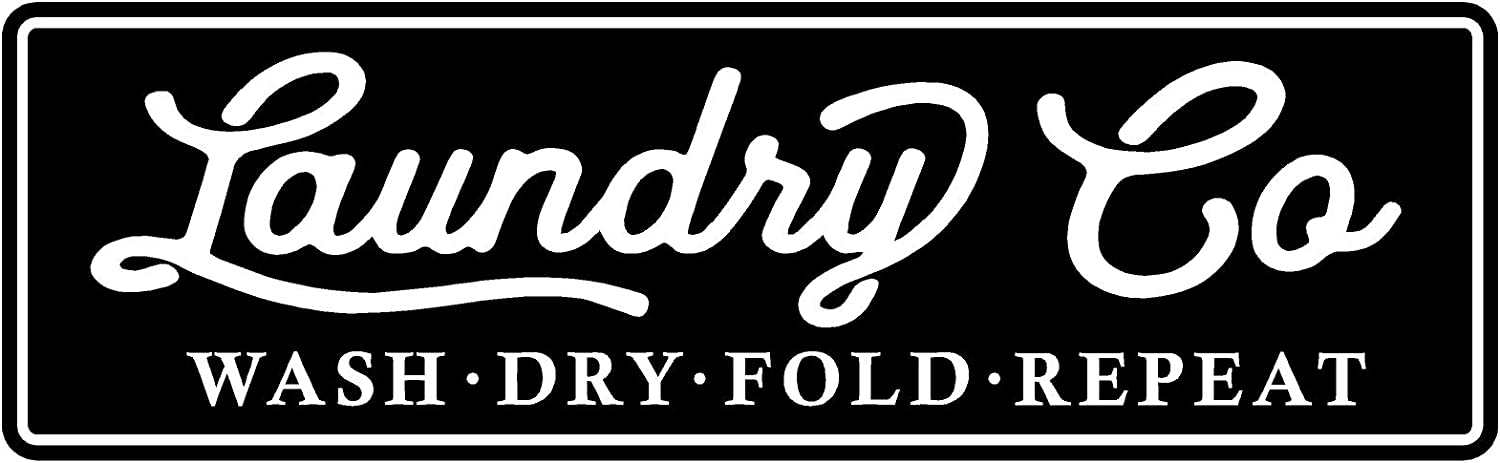 """PhotoSteel Laundry Co Wash Dry Fold Repeat - Home Decor Wall Sign : Black 24"""" x 7"""""""