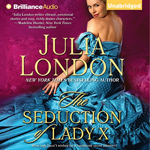 The Seduction of Lady X: The Secrets of Hadley Green, Book 4