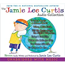 The Jamie Lee Curtis CD Audio Collection: Is There Really a Human Race?, When I Was Little, Tell Me About the Night I Was Born, Today I Feel Silly, Where Do Balloons Go?, I'm Gonna Like Me, It's Hard to Be Five