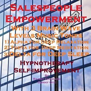 Salespeople Empowerment with Three Brainwave Music Recordings Speech