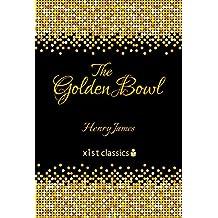 The Golden Bowl (Xist Classics)